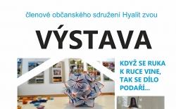 Výstava členů sdružení HYALIT