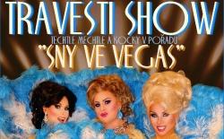 Travesti show - Sny ve Vegas